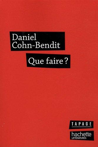 Que faire? par Daniel Cohn-Bendit