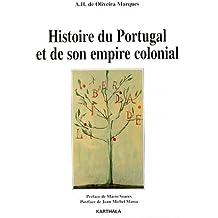 Histoire du Portugal et de son empire colonial : Des origines à l'indépendance