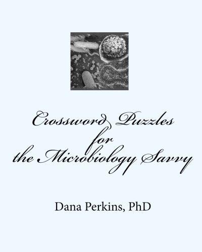 Crossword Puzzles for the Microbiology Savvy by Dana Perkins Ph.D (2010-01-09) par Dana Perkins Ph.D