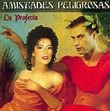 Songtexte von Amistades Peligrosas - La profecía