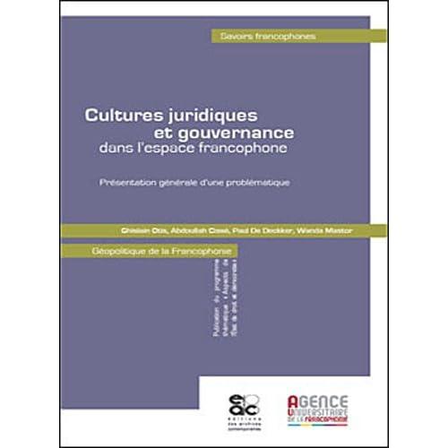 Cultures juridiques et gouvernance dans l'espace francophone