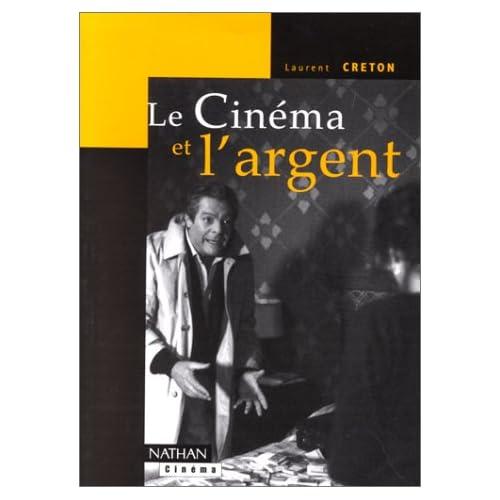 Le Cinéma et l'Argent