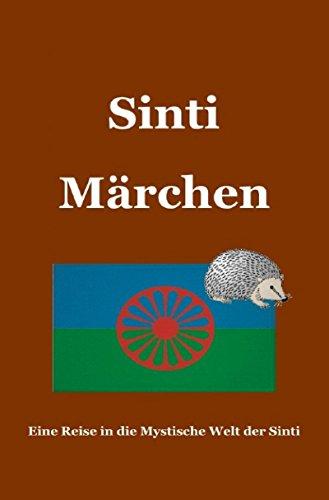 Märchen der Sinti: Märchen der Sinti und Jenische