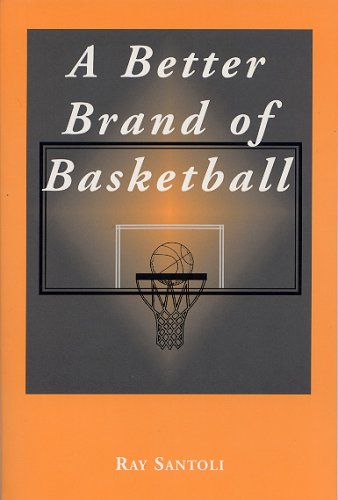 A Better Brand Of Basketball por Ray Santoli