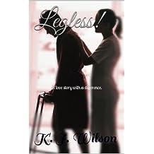 Legless! (English Edition)