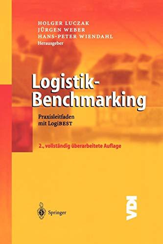 Logistik-Benchmarking: Praxisleitfaden mit Logibest (VDI-Buch) (German Edition)