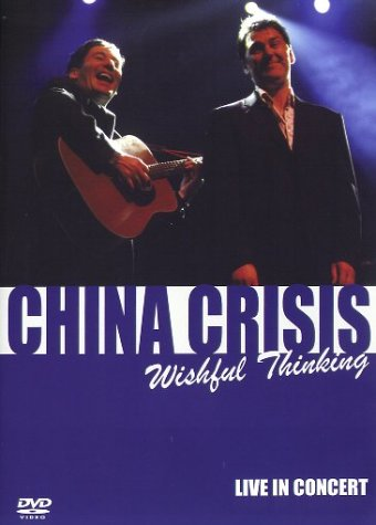china-crisis-wishful-thinking-live-in-concert-dvd