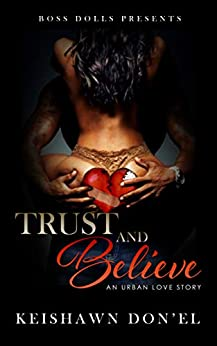 Trust and Believe by [Don'El, Keishawn]