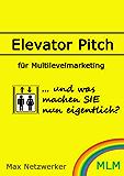 Elevator Pitch für Multilevelmarketing