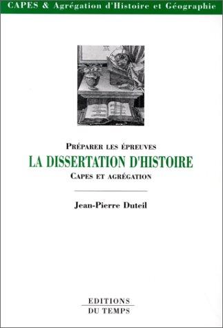 Préparer les épreuves : La dissertation d'histoire, CAPES et Agrégation