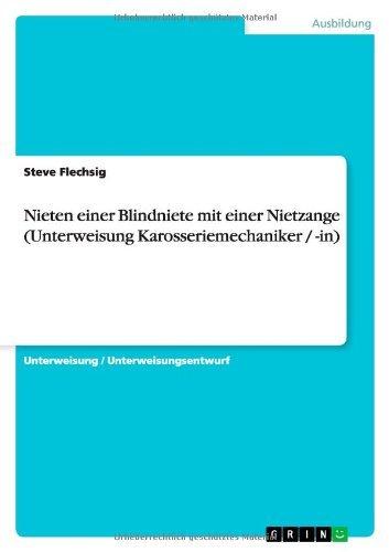 Nieten einer Blindniete mit einer Nietzange (Unterweisung Karosseriemechaniker / -in)