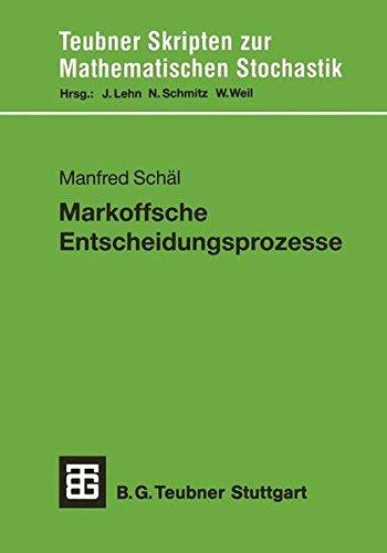Markoffsche Entscheidungsprozesse (Teubner Skripten zur Mathematischen Stochastik) (German Edition)