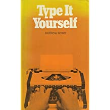 Type it Yourself