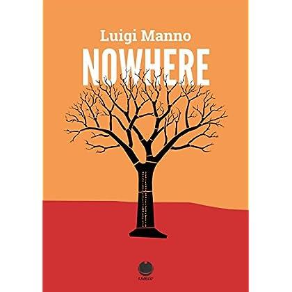Nowhere: (Racconto Singolo Di Luigi Manno) (Far From Here - 1) (Gratis-Gratuito-Free)
