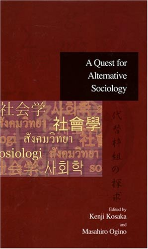 A Quest for Alternative Sociology (Advanced Social Research)