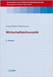 Wirtschaftsinformatik (Kompendium der praktischen Betriebswirtschaft)
