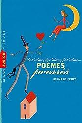 Histoires en poésie, Tome 02: Poèmes pressés - Je t'aime, je t'aime, je t'aime
