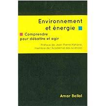 Environnement et énergie : Comprendre pour débattre et agir
