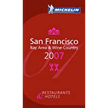 San Francisco Bay Area & Wine Country : Restaurants & Hotels