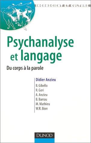 Psychanalyse et langage : Du corps à la parole