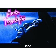 Marciac Terre de jazz