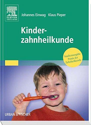 Kinderzahnheilkunde: Studienausgabe Praxis der Zahnheilkunde Band 14 (PDZ)