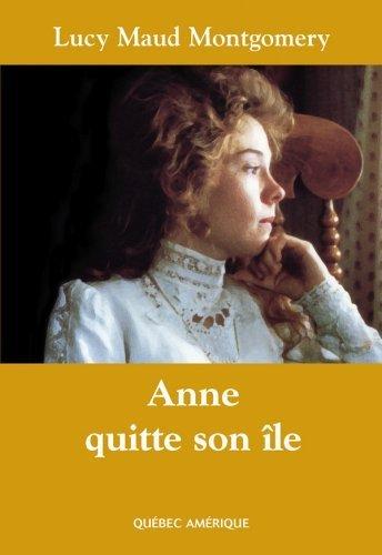 Anne Quitte Son Ile T03 [Pdf/ePub] eBook