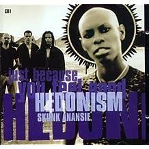 Hedonism by Skunk Anansie (2007-09-11)