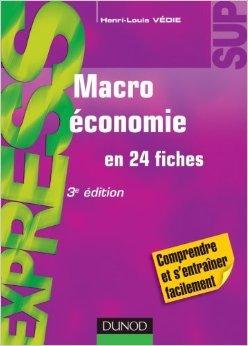 Macroéconomie - 3e édition - en 24 fiches de Henri-Louis Védie ( 14 septembre 2011 )