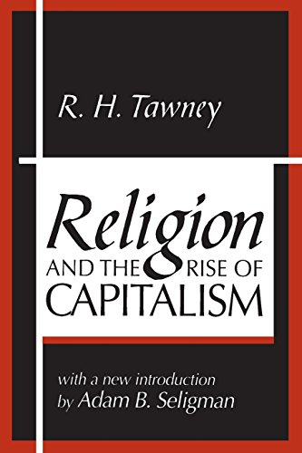 Religion and the Rise of Capitalism por R. H. Tawney