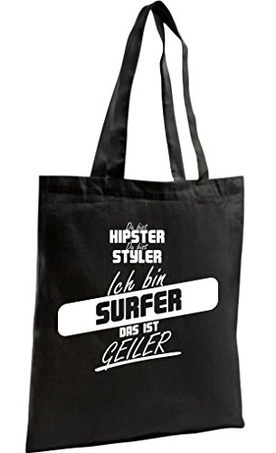 Shirtstown Shopping Bag Organic Zen, Shopper du bist hypster du bist styler ich bin Surfer das ist geiler schwarz