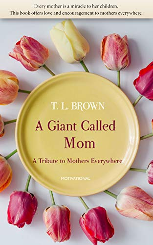 A Giant Called Mom (English Edition)