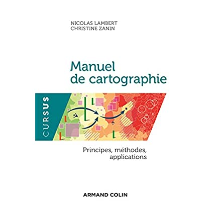 Manuel de cartographie - Principes, méthodes, applications