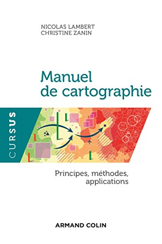 Manuel de cartographie - Principes, mthodes, applications