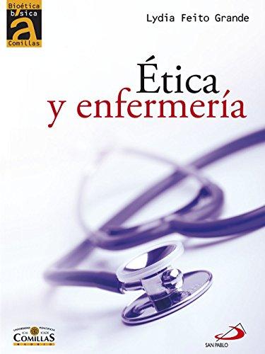Ética y enfermería por Lydia Feito Grande
