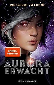 Aurora erwacht: Band 1 (Aurora Rising)
