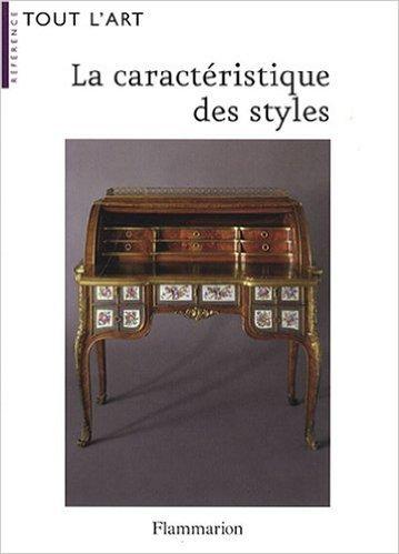La caractristique des styles de Robert Ducher,Jean-Franois Boisset,Stphane Laurent ( 22 octobre 2007 )