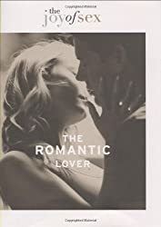 The Joy of Sex - The Romantic Lover by Susan Quilliam (2009-05-15)