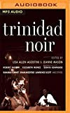 Trinidad Noir (Akashic Noir)