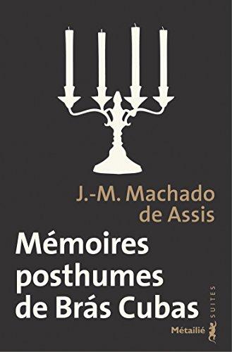 Mmoires posthumes de Brs Cubas