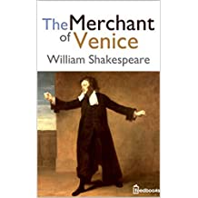 The Merchant of Venice(Annotated) (English Edition)