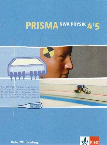 Prisma NWA. Naturwissenschaftliches Arbeiten. Ausgabe für Baden-Württemberg / Schülerbuch 8./9. Schuljahr. Physik