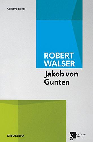 Jakob von Gunten (CONTEMPORANEA) por Robert Walser