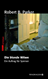 Die blonde Witwe: Ein Auftrag für Spenser, Band 29
