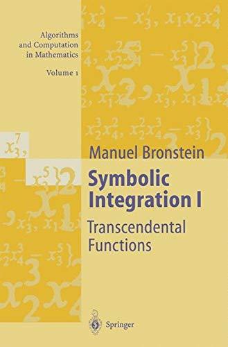 Symbolic Integration I. : Transcendental Functions par Manuel Bronstein
