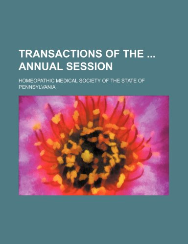 Transactions of the Annual Session (Volume 1-6)