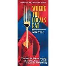 Where the Locals Eat: Nashville