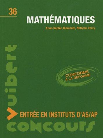 Mathématiques : Entrée en instituts d'AS/AP par Anne-Sophie Diamante