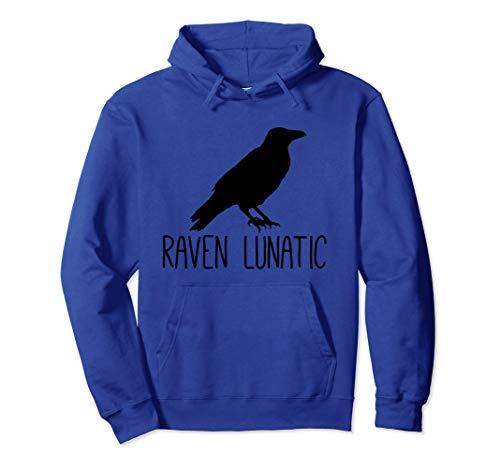 Raven Lunatic, lustiges Geschenk für Vogelliebhaber Pullover Hoodie