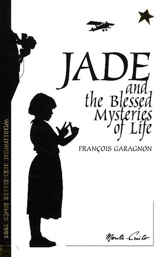 Jade and the Blessed Mysteries of Life